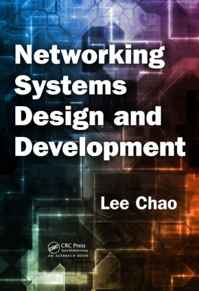 Networking Systems Design and Development: 1st Edition (Hardback) book cover