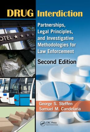 Drug Interdiction: Partnerships, Legal Principles, and Investigative Methodologies for Law Enforcement, Second Edition, 2nd Edition (Hardback) book cover