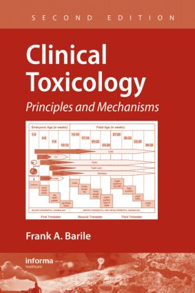 Clinical Toxicology: Principles and Mechanisms, Second Edition, 2nd Edition (Hardback) book cover