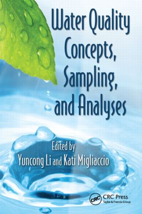Water Quality Concepts, Sampling, and Analyses: 1st Edition (Hardback) book cover
