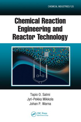 Chemical Reaction Engineering and Reactor Technology book cover