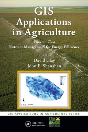 GIS Applications in Agriculture, Volume Two: Nutrient Management for Energy Efficiency (Hardback) book cover