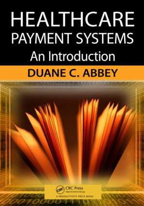 Healthcare Payment Systems: An Introduction, 1st Edition (Paperback) book cover