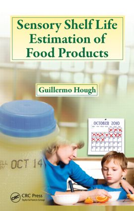 Sensory Shelf Life Estimation of Food Products: 1st Edition (Hardback) book cover