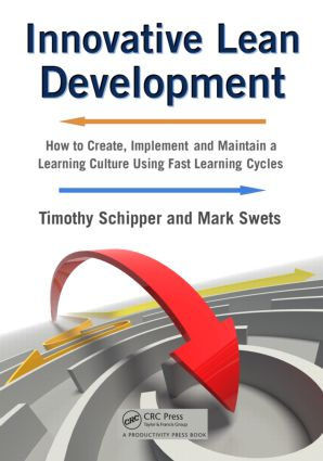 Innovative Lean Development: How to Create, Implement and Maintain a Learning Culture Using Fast Learning Cycles, 1st Edition (Paperback) book cover