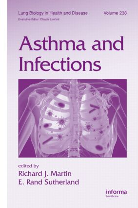 Asthma and Infections: 1st Edition (Hardback) book cover