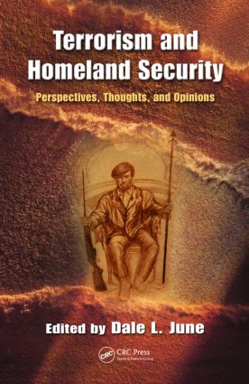 Terrorism and Homeland Security: Perspectives, Thoughts, and Opinions book cover