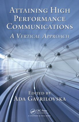Attaining High Performance Communications: A Vertical Approach, 1st Edition (Hardback) book cover