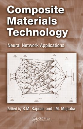 Composite Materials Technology: Neural Network Applications, 1st Edition (Hardback) book cover