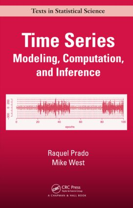 Time Series: Modeling, Computation, and Inference (Hardback) book cover