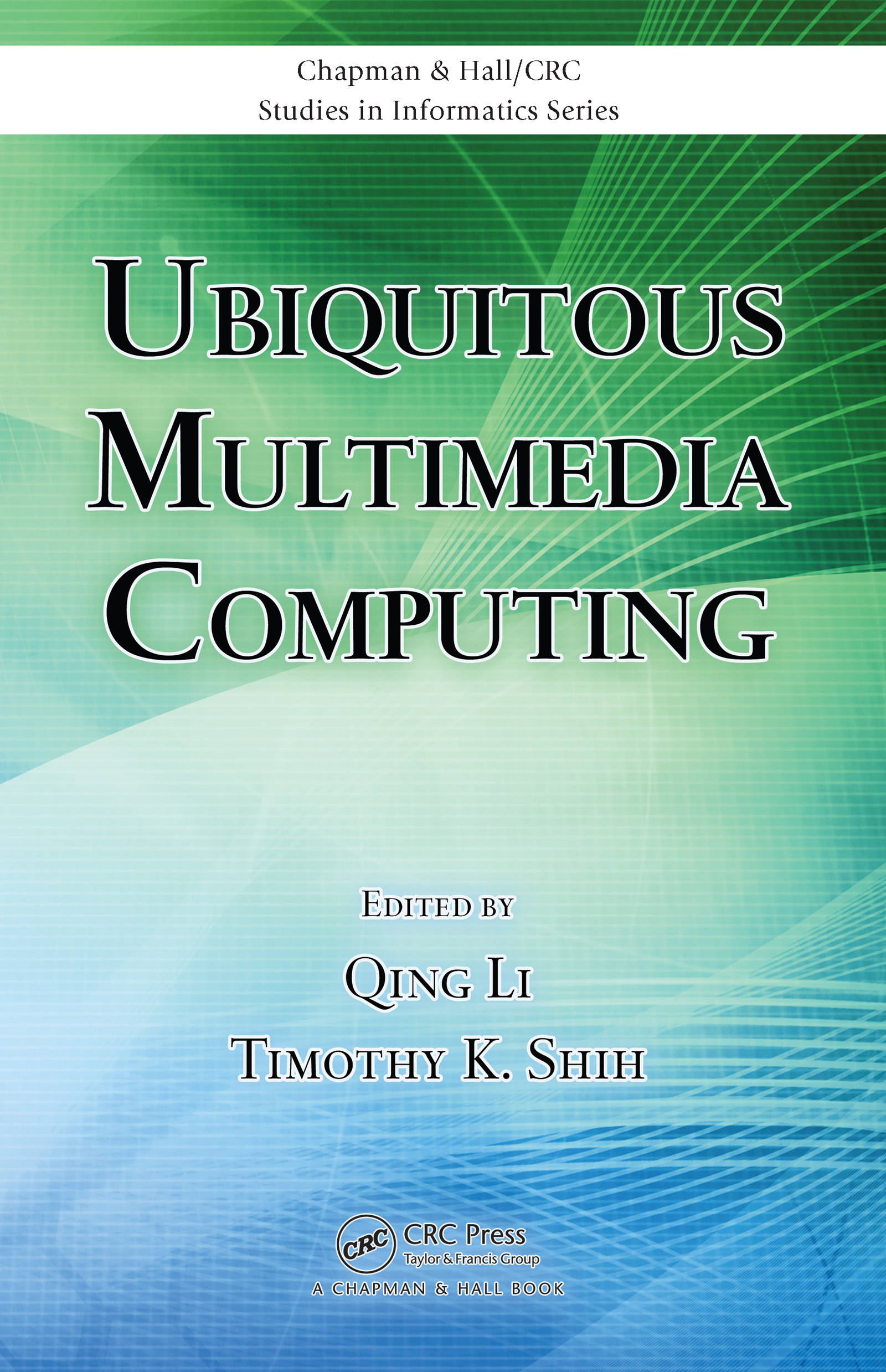 Ubiquitous Multimedia Computing book cover