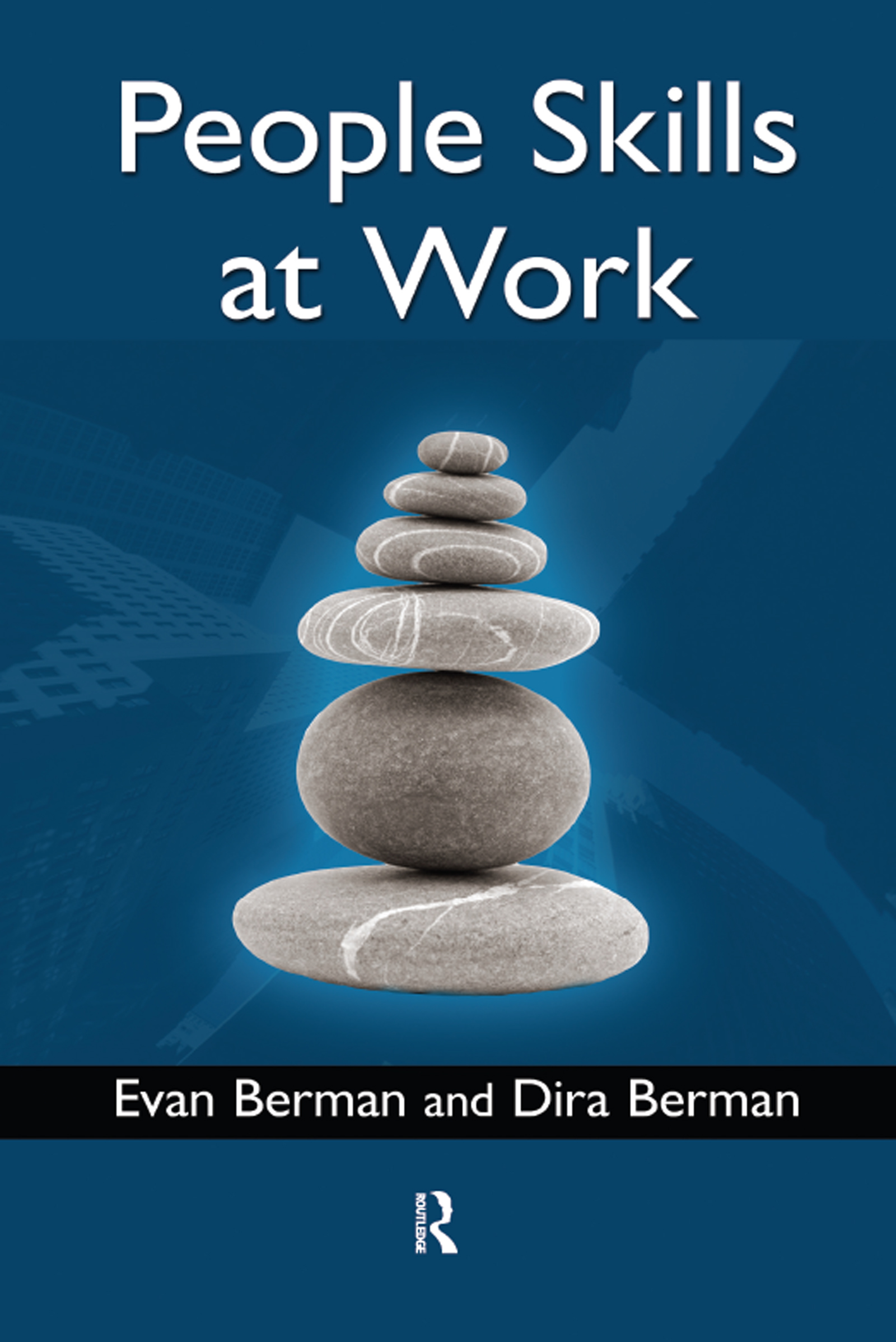 People Skills at Work: 1st Edition (Hardback) book cover