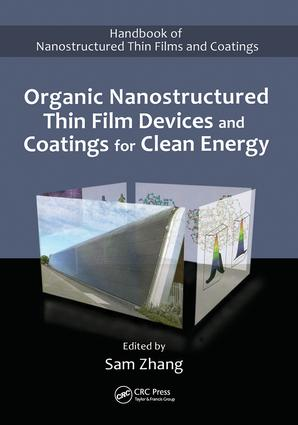 Organic Nanostructured Thin Film Devices and Coatings for Clean Energy: 1st Edition (Paperback) book cover