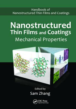 Nanostructured Thin Films and Coatings: Mechanical Properties, 1st Edition (Hardback) book cover