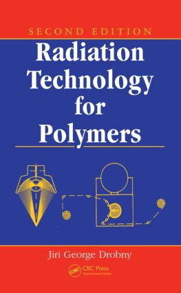 Radiation Technology for Polymers: 2nd Edition (Hardback) book cover