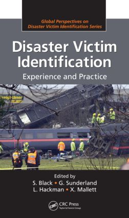 Disaster Victim Identification: Experience and Practice, 1st Edition (Hardback) book cover