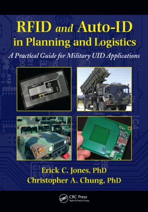 RFID and Auto-ID in Planning and Logistics: A Practical Guide for Military UID Applications (Hardback) book cover