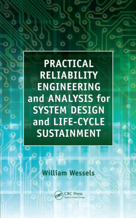 Practical Reliability Engineering and Analysis for System Design and Life-Cycle Sustainment: 1st Edition (Hardback) book cover
