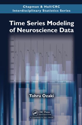 Time Series Modeling of Neuroscience Data (Hardback) book cover