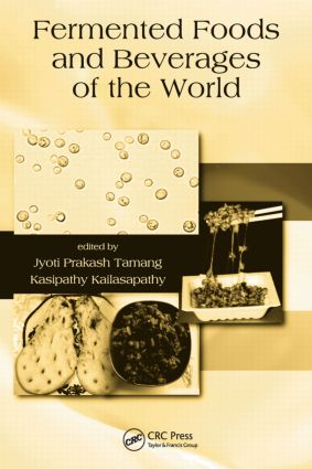 Fermented Foods and Beverages of the World: 1st Edition (Hardback) book cover