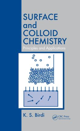 Surface and Colloid Chemistry: Principles and Applications, 1st Edition (Paperback) book cover
