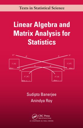 Linear Algebra and Matrix Analysis for Statistics (Hardback) book cover