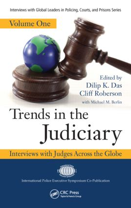 Trends in the Judiciary: Interviews with Judges Across the Globe, Volume One (Hardback) book cover