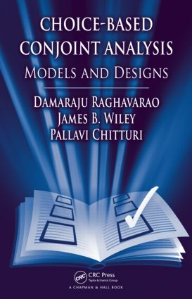 Choice-Based Conjoint Analysis: Models and Designs (Hardback) book cover