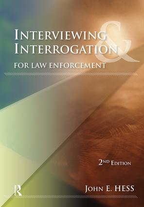 Interviewing and Interrogation for Law Enforcement: 2nd Edition (Paperback) book cover