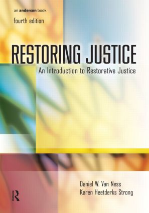 Restoring Justice: An Introduction to Restorative Justice, 4th Edition (Acquisition eBook) book cover