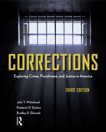 Corrections: Exploring Crime, Punishment, and Justice in America, 3rd Edition (Paperback) book cover