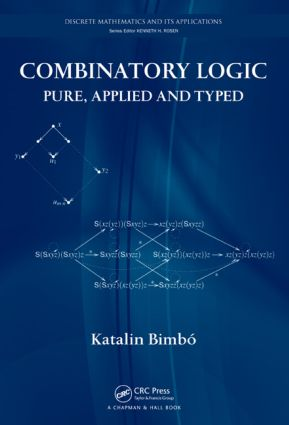 Combinatory Logic: Pure, Applied and Typed (Hardback) book cover