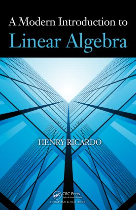 A Modern Introduction to Linear Algebra: 1st Edition (Hardback) book cover