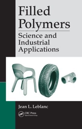 Filled Polymers: Science and Industrial Applications, 1st Edition (Hardback) book cover