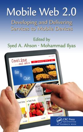 Mobile Web 2.0: Developing and Delivering Services to Mobile Devices, 1st Edition (Hardback) book cover