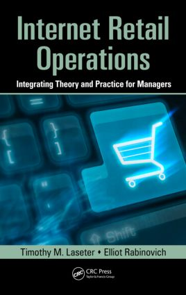 Internet Retail Operations: Integrating Theory and Practice for Managers, 1st Edition (Hardback) book cover