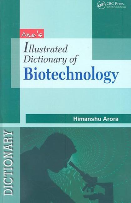 Illustrated Dictionary of Biotechnology: 1st Edition (Paperback) book cover