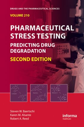 Pharmaceutical Stress Testing: Predicting Drug Degradation, Second Edition, 2nd Edition (Hardback) book cover