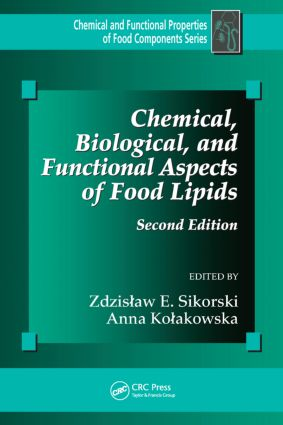 Chemical, Biological, and Functional Aspects of Food Lipids: 2nd Edition (Paperback) book cover