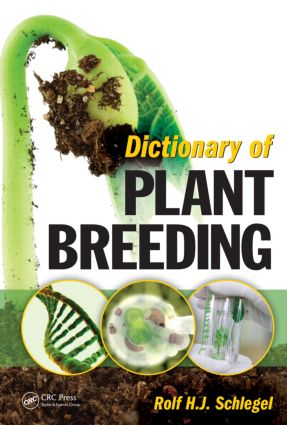 Dictionary of Plant Breeding, Second Edition: 2nd Edition (Hardback) book cover