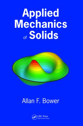 Applied Mechanics of Solids: 1st Edition (Hardback) book cover