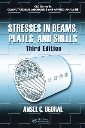Stresses in Beams, Plates, and Shells, Third Edition book cover