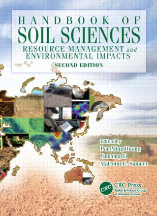 Handbook of Soil Sciences: Resource Management and Environmental Impacts, Second Edition book cover
