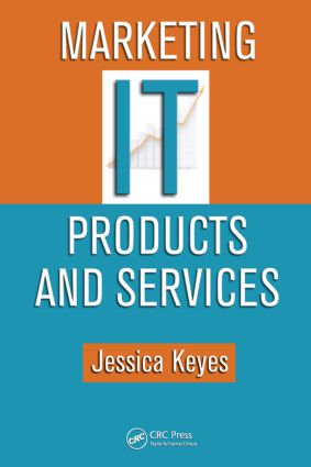 Marketing IT Products and Services: 1st Edition (Hardback) book cover
