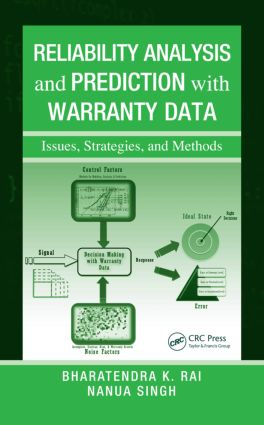 Reliability Analysis and Prediction with Warranty Data: Issues, Strategies, and Methods, 1st Edition (Hardback) book cover