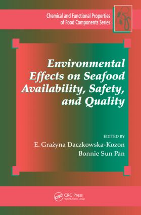 Environmental Effects on Seafood Availability, Safety, and Quality book cover