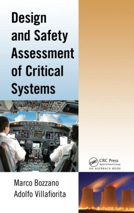 Design and Safety Assessment of Critical Systems: 1st Edition (Hardback) book cover