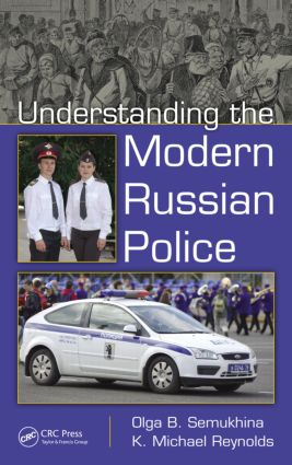 Understanding the Modern Russian Police: 1st Edition (Hardback) book cover