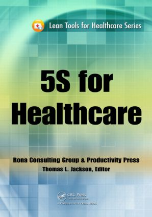 5S for Healthcare: 1st Edition (Paperback) book cover