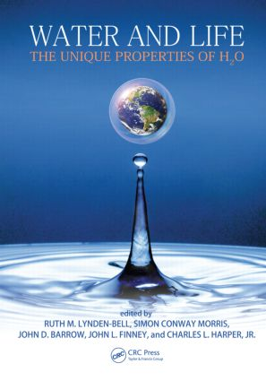 Water and Life: The Unique Properties of H2O (Hardback) book cover